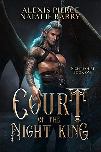 Court of the Night King (Night Court Book 1) Natalie Barry and Alexis Pierce