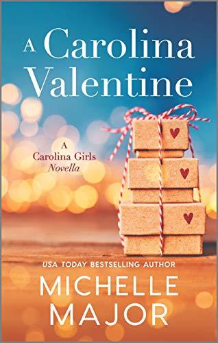 A Carolina Valentine (The Magnolia Sisters) Michelle Major