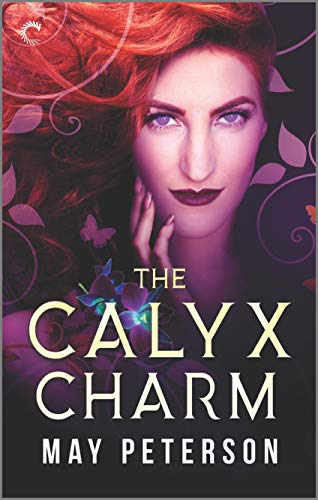 The Calyx Charm (The Sacred Dark Book 3) May Peterson