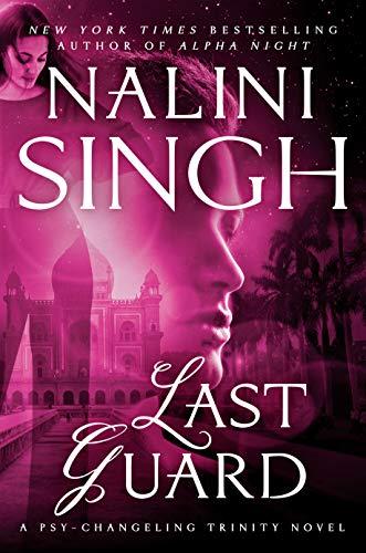 Last Guard (Psy-Changeling Trinity Book 5) Nalini Singh