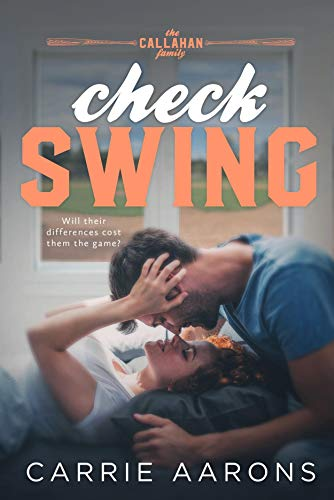 Check Swing (Callahan Family Book 3) Carrie Aarons