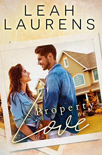 Property of Love (Unexpected Love Book 2) Leah Laurens