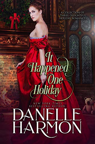 It Happened One Holiday Danelle Harmon