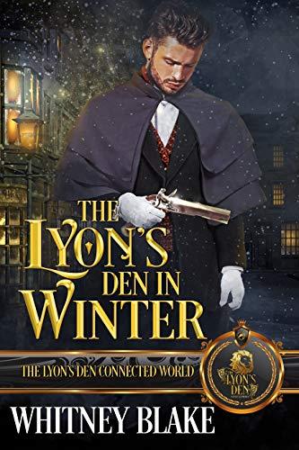 The Lyon's Den in Winter: The Lyon's Den Whitney Blake