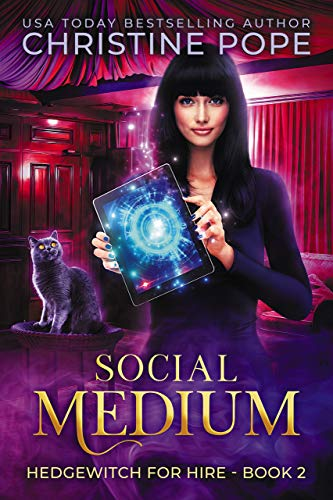Social Medium (Hedgewitch for Hire Book 2) Christine Pope