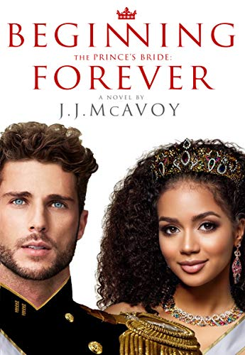 The Prince's Bride: Beginning Forever J.J. McAvoy
