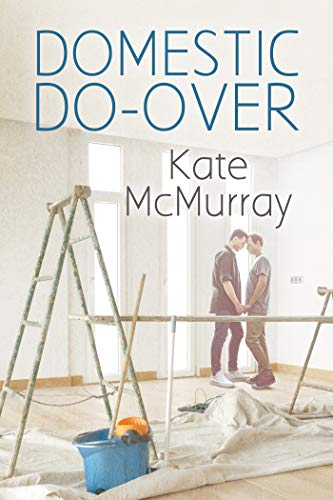 Domestic Do-over (The Restoration Channel Series Book 1) Kate McMurray