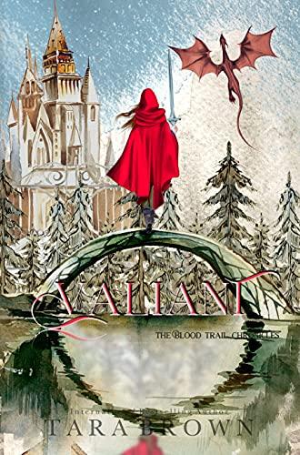 Valiant (The Blood Trail Chronicles Book 3) AE Watson