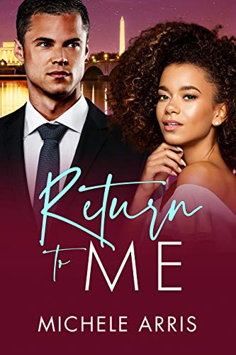 Return to Me (Tycoon's Temptation Book 3) Michele Arris