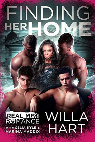 Finding Her Home (Forgotten Fae Queen Series): Fae Paranormal Romance (Real Men Romance Season One) Willa Hart, Celia Kyle, et al.