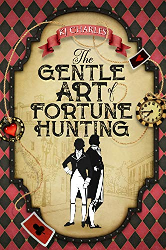 The Gentle Art of Fortune Hunting KJ Charles