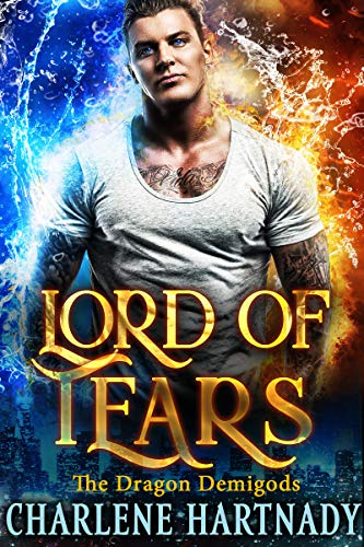 Lord of Tears (The Dragon Demigods Book 8) Charlene Hartnady