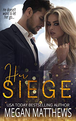 Her Siege (The Valiant Trilogy Book 2) Megan Matthews