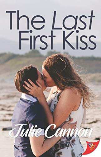 The Last First Kiss Julie Cannon