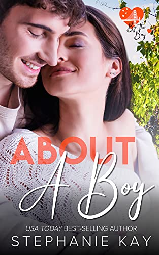 About A Boy (The All American Boy Series) Stephanie Kay