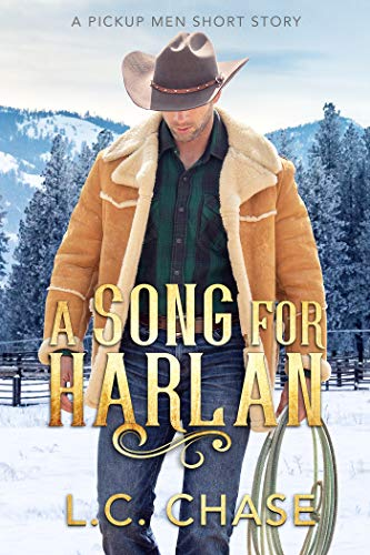 A Song for Harlan (Pickup Men Book 4) L.C. Chase