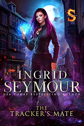 The Tracker's Mate: Sunderverse (Mate Tracker Book 1) Ingrid Seymour