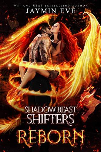 Reborn (Shadow Beast Shifters Book 3) Jaymin Eve