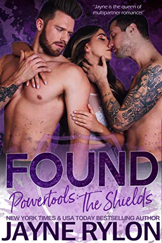 Found (Powertools: The Shields Book 1) Jayne Rylon