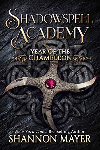 Shadowspell Academy : Year of the Chameleon Shannon Mayer