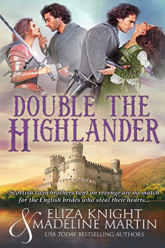 Double the Highlander Eliza Knight and Madeline Martin