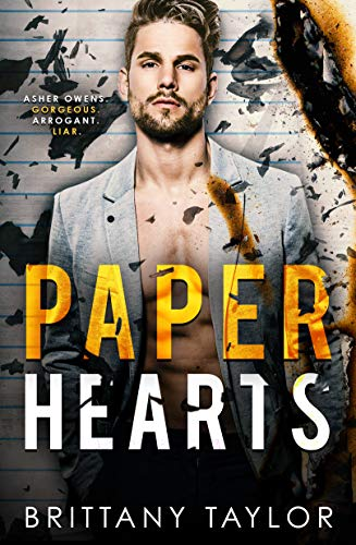 Paper Hearts: An Enemies to Lovers-Second Chance Romance Brittany Taylor