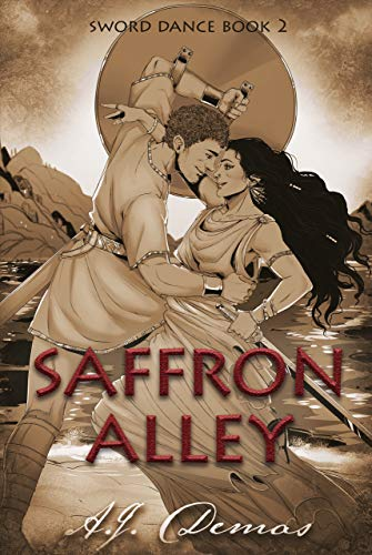 Saffron Alley (Sword Dance Book 2) A.J. Demas