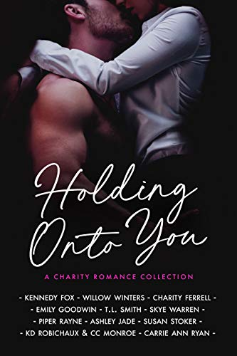 Holding Onto You Kennedy Fox , Willow Winters , et al.