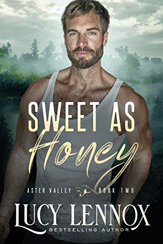 Sweet as Honey: An Aster Valley Novel Lucy Lennox