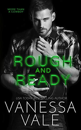 Rough and Ready (More Than A Cowboy Book 2) Vanessa Vale