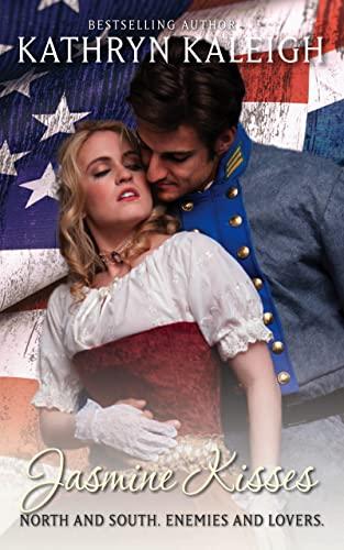 Jasmine Kisses: A Wildflower Kisses Novel Kathryn Kaleigh