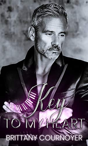 Key to My Heart (Play with Me Book 2) Brittany Cournoyer