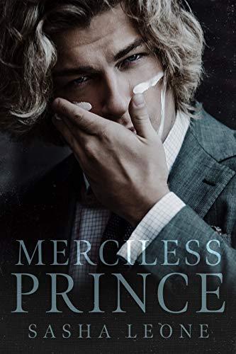 Merciless Prince: A Dark Mafia Romance (Brutal Reign Book 1) Sasha Leone