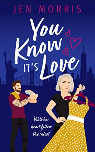 You Know it's Love (Love in the City Book 2) Jen Morris