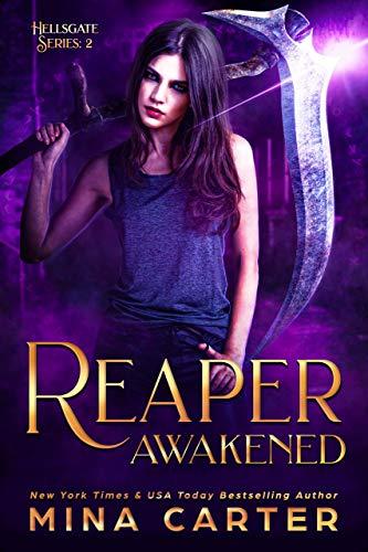 Reaper Awakened (Hellsgate Series Book 2) Mina Carter
