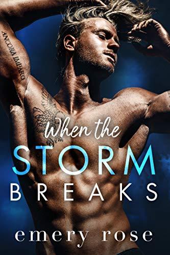 When the Storm Breaks (Lost Stars) Emery Rose