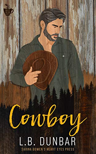 Cowboy (The Busy Bean) L.B. Dunbar and Heart Eyes Press