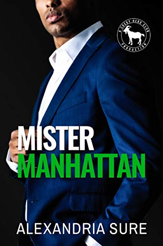 Mister Manhattan: A Hero Club Novel Alexandria Sure and Hero Club