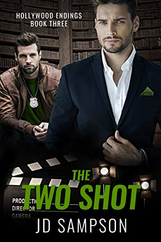 The Two Shot: A MM Romantic Mystery (Hollywood Endings Book 3) JD Sampson
