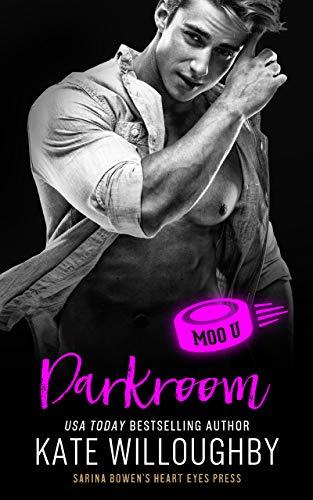Darkroom: A Moo U Hockey Romance Kate Willoughby and Heart Eyes Press