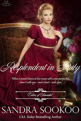 Resplendent in Ruby (Colors of Scandal Book 10) Sandra Sookoo
