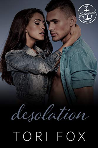 Desolation: A Salvation Society Novel Tori Fox and Salvation Society
