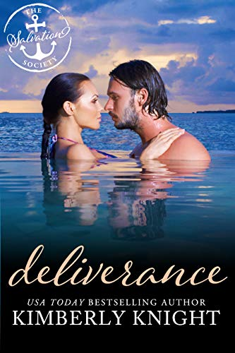 Deliverance: A Salvation Society Novel Kimberly Knight and Salvation Society