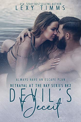 Devil's Deceit (Betrayal At The Bay Series Book 2) Lexy Timms