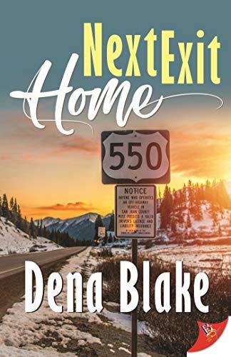 Next Exit Home Dena Blake