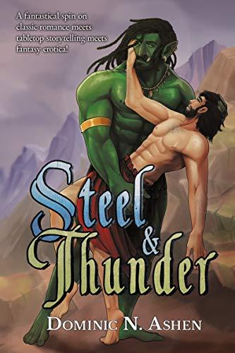 Steel & Thunder Dominic N. Ashen and Nita Edetor