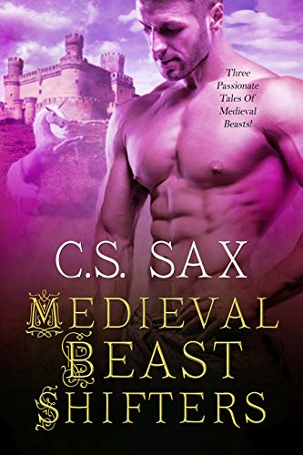 Medieval Beast Shifters C.S. Sax and Amanda Kelsey