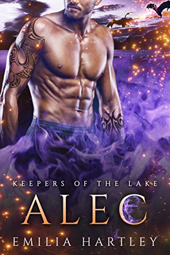 Alec (Keepers Of The Lake Book 3) Emilia Hartley