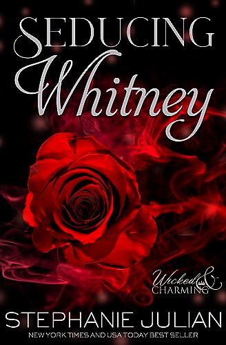 Seducing Whitney: A Fairytale Menage Romance (Wicked & Charming Book 1) Stephanie Julian