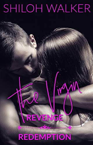 The Virgin: Revenge & Redemption Shiloh Walker
